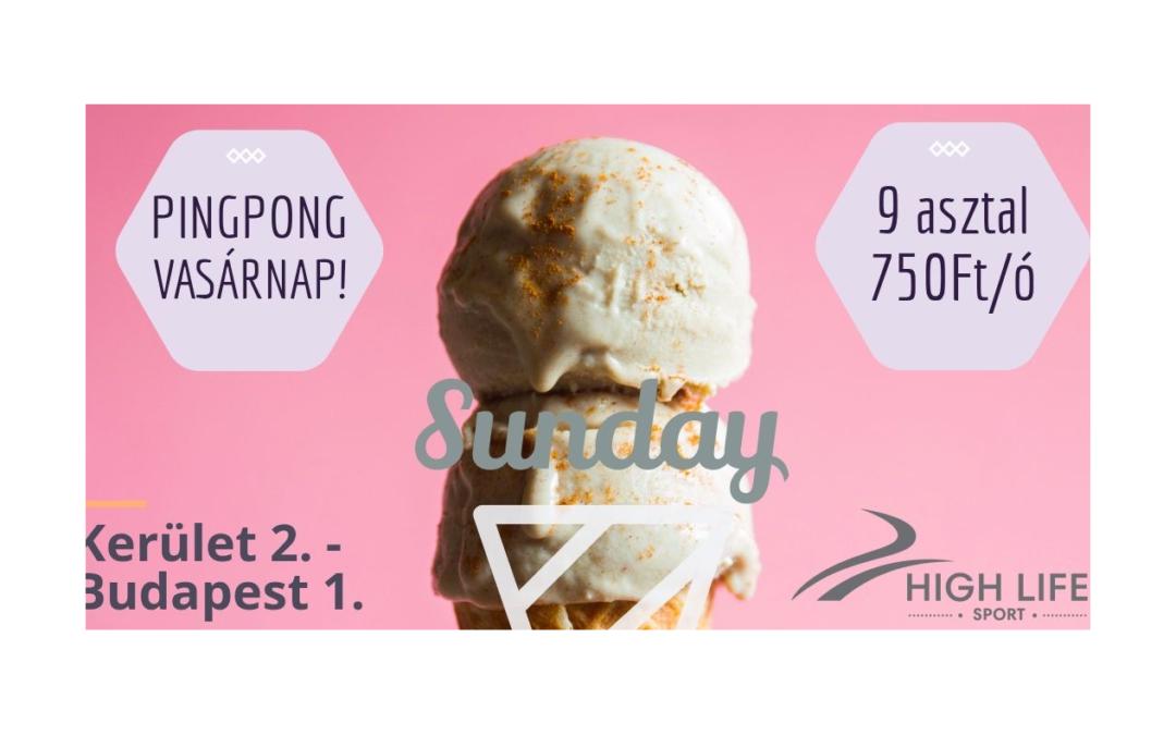 Indul a High Life Sunday!